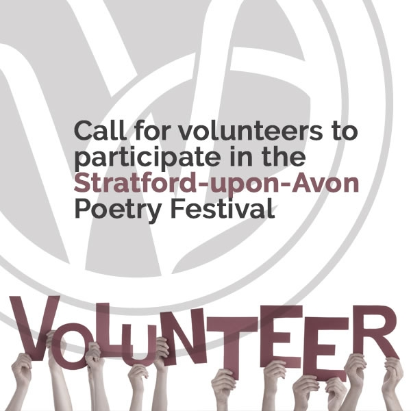 Call for volunteers to participate in the Stratford-upon-Avon Poetry Festival