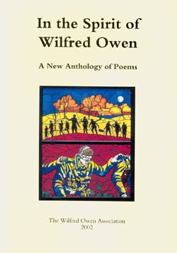 In The Spirit of Wilfred Owen: An Anthology of Poems Edited by Merryn Williams